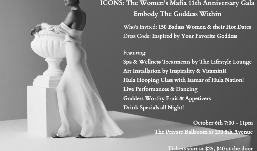 ICONS: The Women's Mafia 11 Year Anniversary Event